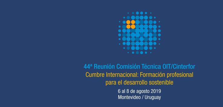 44ª Reunión de la Comisión Técnica de OIT/Cinterfor
