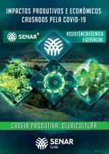 Impactos produtivos e econômicos causados pela Covid-19 - Cadeia produtiva: Olericultura
