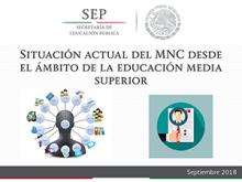 Situación actual del MNC desde el ámbito de la educación media superior. México