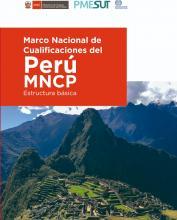 Marco Nacional de Cualificaciones del Perú MNCP - Estructura Básica