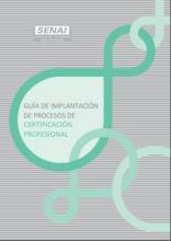 Guía de implantación de procesos de certificación profesional