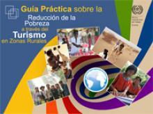Guía práctica sobre la reducción de la pobreza a través del turismo