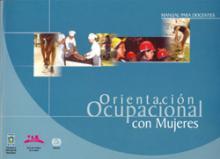 Orientación ocupacional con mujeres: manual para docentes. OIT/Cinterfor